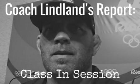 matt lindland coaching - coach lindland's report - class in session