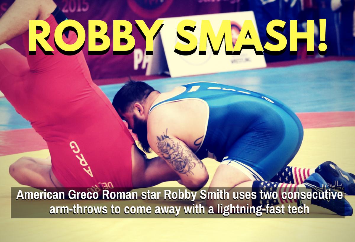 robby smith greco roman arm throw