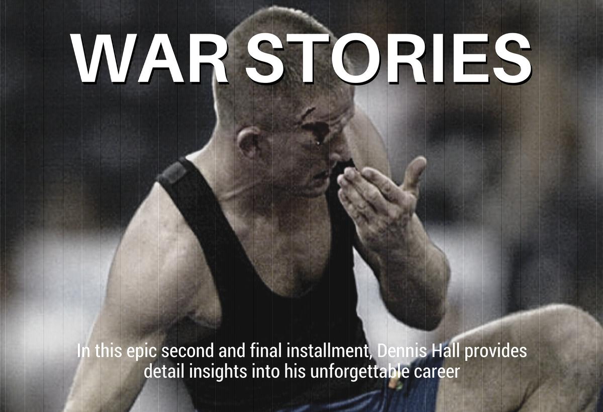 Dennis Hall war stories – Greco Roman wrestling