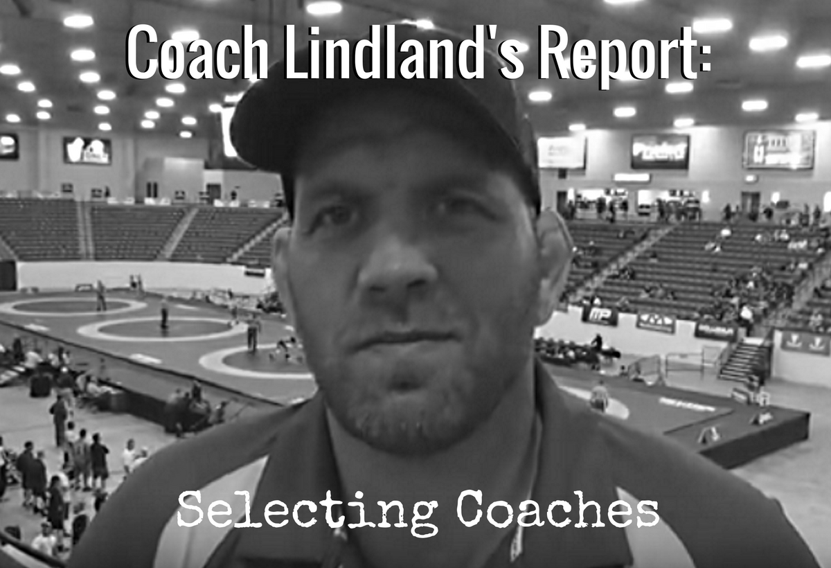 Coach Matt Lindland on choosing coaches for international tours
