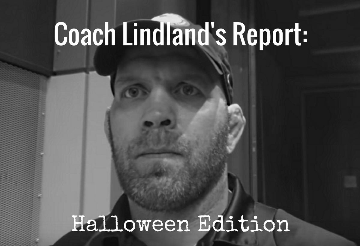 Lindland Report – Halloween 2016