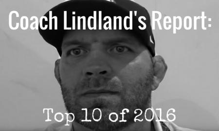 Top 10 Coach Lindland Reports