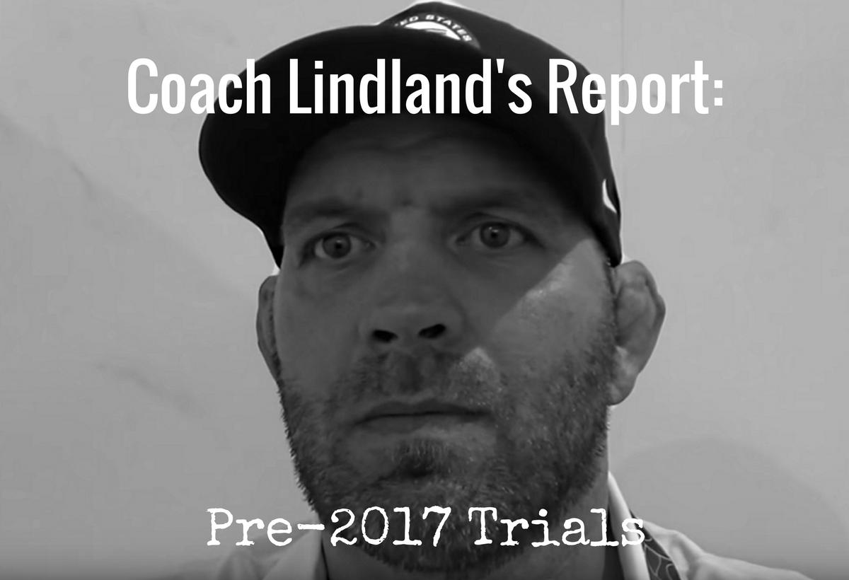 US Greco-Roman head coach Matt Lindland, 2017 US Greco-Roman World Team Trials report