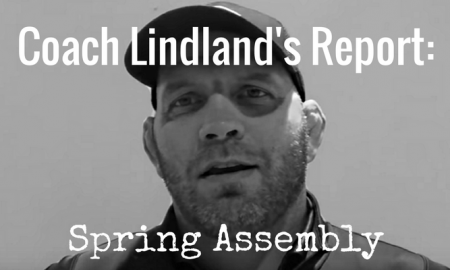Coach Lindland's Report -- Spring Assembly