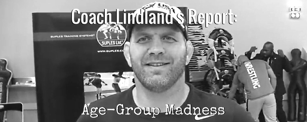 coach lindland's weekly report, age-group madness